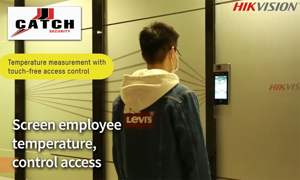 Catch Security: SCreen employee temperature